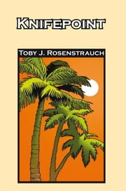 KnifePoint ebook by Toby J. Rosenstrauch