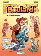 Boulard - Tome 4 - En mode surdoué ebook by Mauricet, Erroc