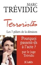 Terroristes ebook by Marc Trévidic