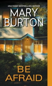 Be Afraid ebook by Mary Burton