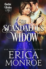 The Scandalous Widow ebook by Erica Monroe