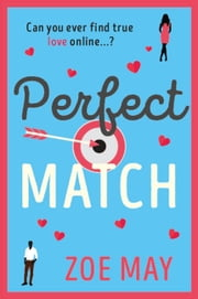 Perfect Match 電子書籍 by Zoe May