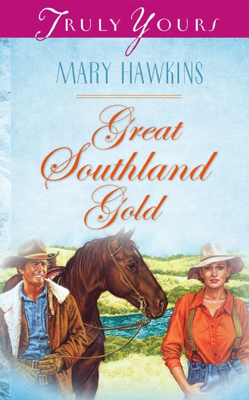 Great Southland Gold: Book 4 eBook by Mary Hawkins