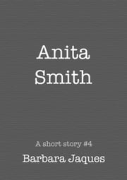 Anita Smith. ebook by Barbara Jaques
