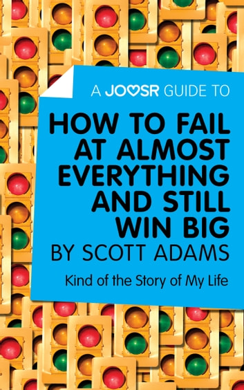 A joosr guide to how to fail at almost everything and still win how to fail at almost everything and still win fandeluxe Choice Image