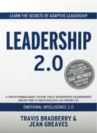 Leadership 2.0 ebook by Travis Bradberry, Jean Greaves