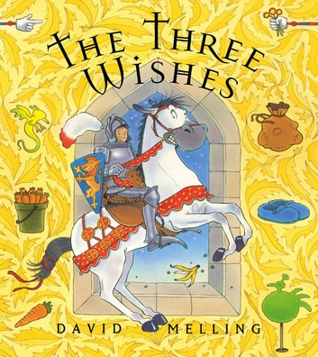 The Three Wishes ebook by David Melling