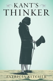 Kant's Thinker ebook by Patricia Kitcher