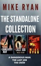 The Standalone Collection ebook by Mike Ryan