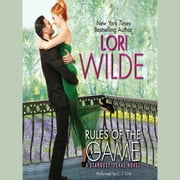Rules of the Game - A Stardust, Texas Novel audiobook by Lori Wilde