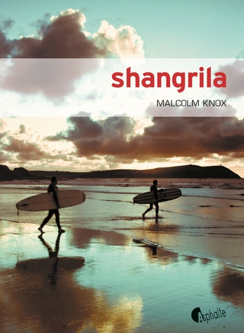 Shangrila ebook by Malcolm Knox