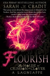 Flourish: The Story of Anne Fontaine - A La Famille Lagniappe ebook by Sarah M. Cradit