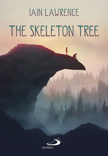 The Skeleton Tree ebook by Iain Lawrence