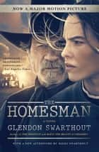 The Homesman - A Novel ebook by Glendon Swarthout