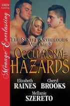Occupational Hazards ebook by Elizabeth Raines, Cheryl Brooks, Mellanie Szereto