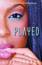 Played ebook by Lisa Lennox