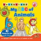 My ABC of Animals - An alphabet safari with an a-z of animals to find! ebook by Letterland