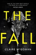 The Fall eBook by Claire McGowan