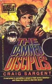 Last Ranger: The Damn Disciples - Book #9 ebook by Craig Sargent