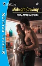 Midnight Cravings ebook by Elizabeth Harbison