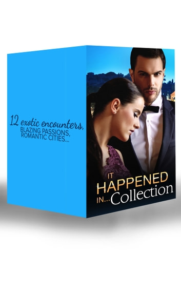It Happened in Collection... (Mills & Boon e-Book Collections) 電子書 by Sara Craven,Julia James,Lucy Gordon,Jo Leigh,Lori Wilde,Crystal Green,Emily McKay,Barbara Dunlop,Kate Little,Margaret Way,Barbara Hannay,Nicola Marsh