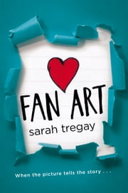 Fan Art ebook by Sarah Tregay,Melissa DeJesus