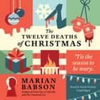 The Twelve Deaths of Christmas audiobook by Marian Babson, Sarah Nichols