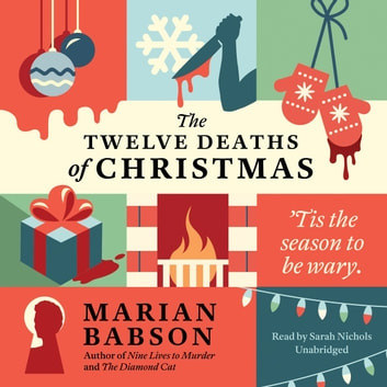 The Twelve Deaths of Christmas audiobook by Marian Babson