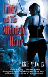 Kitty and The Midnight Hour ebook by Carrie Vaughn