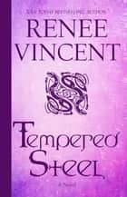 Tempered Steel - Vikings of Honor, #4 ebook by Renee Vincent