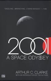 2001: A Space Odyssey ebook by Arthur C. Clarke