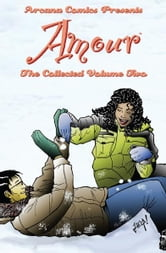 Amour The Collected Volume Two ebook by Various