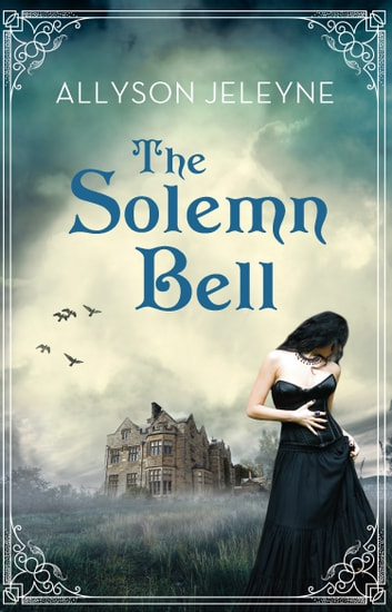 The Solemn Bell - A 1920s Romance ebook by Allyson Jeleyne