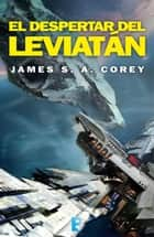 El despertar del Leviatán (The Expanse 1) eBook by James S.A. Corey