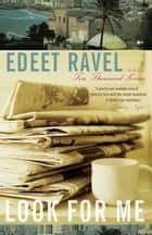Look for Me ebook by Edeet Ravel