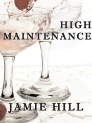 High Maintenance ebook by Jamie Hill