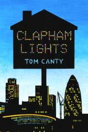 Clapham Lights ebook by Tom Canty