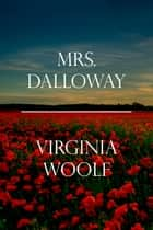 Mrs. Dalloway ebooks by Virginia Woolf