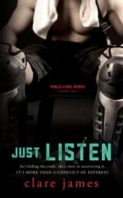 Just Listen (Talk to Me Book 2) ebook by Clare James