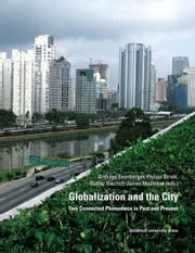 Globalization and the City - Two Connected Phenomena in Past and Present ebook by Andreas Exenberger, Philipp Strobl, Günter Bischof,...