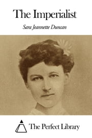 The Imperialist ebook by Sara Jeannette Duncan
