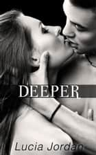 Deeper - Complete Series ebook by