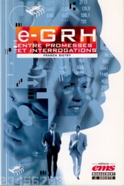 e-GRH. Entre promesses et interrogations ebook by Kobo.Web.Store.Products.Fields.ContributorFieldViewModel