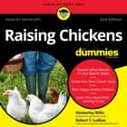 Raising Chickens For Dummies - 2nd Edition livre audio by Kimberley Willis, Robert T. Ludlow, Tanya Eby