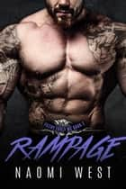 Rampage (Book 2) - Filthy Fools MC, #2 ebook by Naomi West
