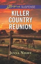Killer Country Reunion - A Riveting Western Suspense eBook by Jenna Night