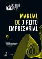Manual de Direito Empresarial eBook by Gladston Mamede