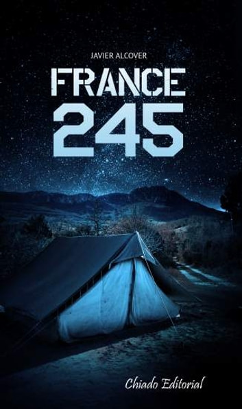 France 245 ebook by Xavier Alcover