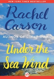 Under the Sea Wind ebook by Rachel Carson