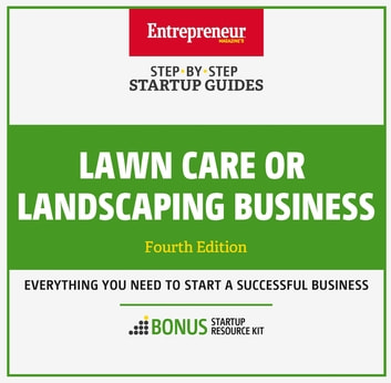 Lawn Care or Landscaping Business - Step-By-Step Startup Guide ebook by The Staff of Entrepreneur Media